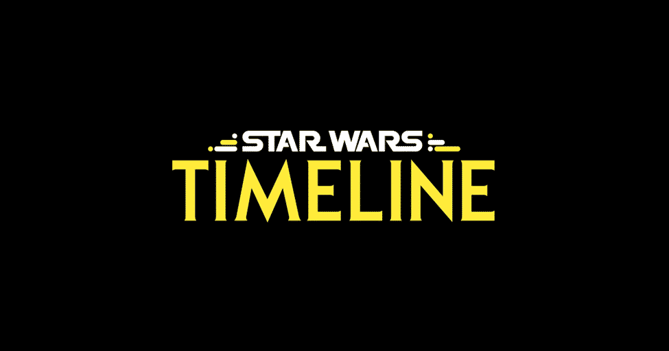 Star Wars Timeline The Ultimate Star Wars Canon Timeline